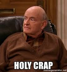 Holy Crap Meme - holy crap frank barone meme generator