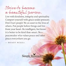 quotes about success under pressure strive to become a beautiful person by bryant mcgill