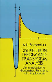 distribution theory and transform analysis an introduction to distribution theory and transform analysis an introduction to generalized functions with applications dover books on mathematics a h zemanian