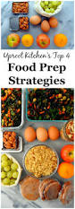 back to basics january my top 4 food prep strategies