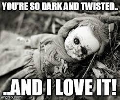 Dark Memes - dark memes imgflip