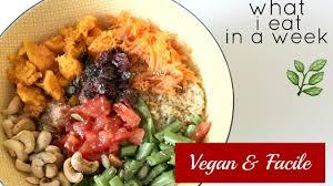 cuisine vegan facile what i eat in a week vegan