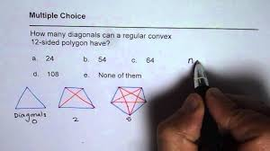 How Many Interior Angles Does A Pentagon Have How Many Diagonals Will 12 Sided Figure Have Youtube