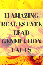 11 amazing real estate facts to generate leads real estate lead
