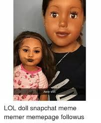Snapchat Meme - 25 best memes about snapchat meme snapchat memes