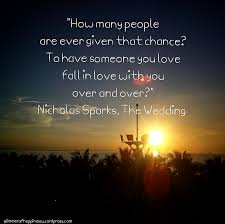 wedding quotes nicholas sparks the wedding by nicholas sparks x quotes glimmer of happiness