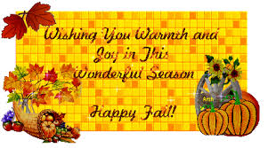 wishing you warmth and in this wonderful season happy fall