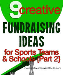 9 creative fundraising ideas part 2 sportsmomsurvivalguide
