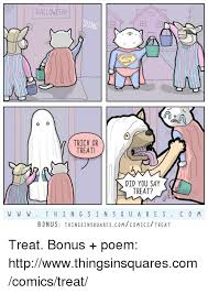 Trick Or Treat Meme - 25 best memes about trick or treat trick or treat memes