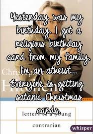 was my birthday i got a religious birthday card from my family i