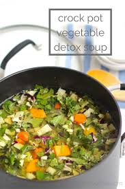 slow cooker detox vegetable soup broth nourish move love