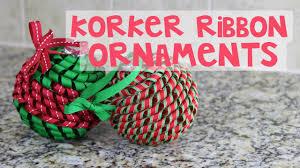 korker ribbon korker ribbon christmas ornament tutorial