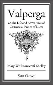 The Bonfire Of The Vanities Sparknotes Valperga Or The Life And Adventures Of Castruccio Prince Of