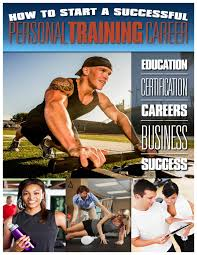how to start a successful personal trainer career fitness