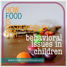 how food is responsible for behavioral issues in children
