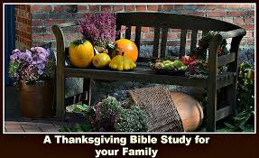 a thanksgiving bible study for your family cheri gamble