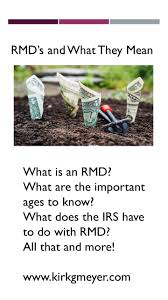 rmd single life table rmd s and what they mean kirk g meyer