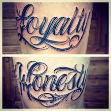 chest tattoo font script tattoo stay classy tattoo loyalty honesty kapitano