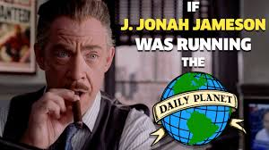 J Jonah Jameson Meme - things we saw today j jonah jameson takes over the daily planet
