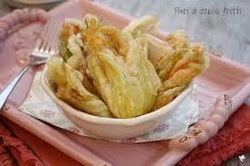 fiori di zucca fritti in pastella ricetta fiori di zucca fritti in pastella con acqua frizzante