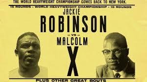 jackie robinson vs malcolm x