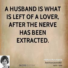 after marriage quotes helen rowland marriage quotes quotehd