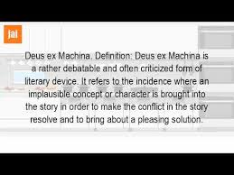 ex machina meaning what is a deus ex machina in literature youtube