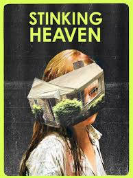nathan silver u0027s new film u0027stinking heaven u0027 reeks of cynicism and
