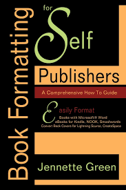 book formatting for self publishers a comprehensive how to guide