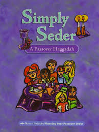 a passover haggadah simply seder a passover haggadah and family seder planner dena