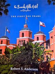 new book celebrates 100th anniversary of beverly hills hotel