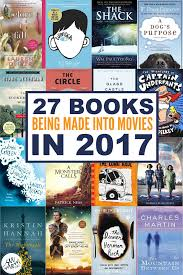 books being made into movies in 2017 movie books and book worms