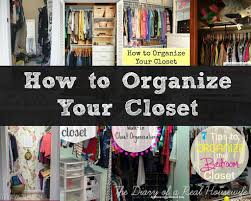 organize your closet organizing archives the diary of a real housewife