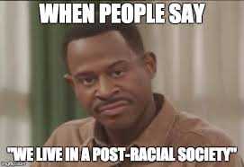 Lawrence Meme - image tagged in post racial martin lawrence shade meme imgflip