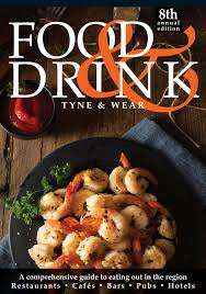 tyne u0026 wear food u0026 drink guide 2017 by food u0026 drink guides issuu