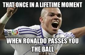 Funny Memes Soccer - 31 funny football soccer meme when ronaldo passes you the ball