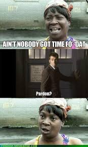 image 510553 sweet brown ain t nobody got time for that