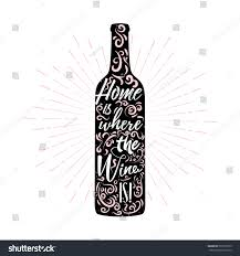 home where wine lettering inside wine stock vector 599719535