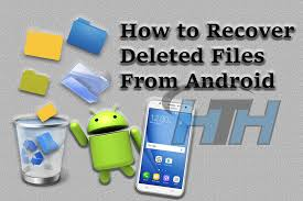 how to recover deleted files on android how to recover deleted files from android phones how to hax