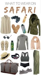 clothing for in south africa what to wear on safari packing list kruger national park