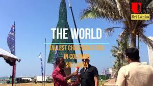 the world tallest christmas tree in colombo sri lanka youtube
