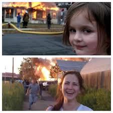 Fire Girl Meme - aww disaster girl is all grown up funny