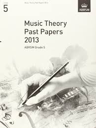 writing a theory paper music theory past papers 2012 abrsm grade 5 theory of music exam music theory past papers 2013 abrsm grade 5