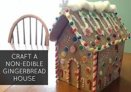 craft a non edible gingerbread house
