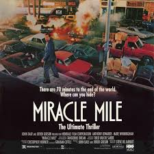 miracle mile an analysis of a cult film and a discussion with