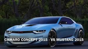 camaro 2015 concept camaro concept 2015 vs mustang 2015