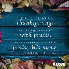 scriptures of thanksgiving and praise rest in jesus dwell in the secret nina keegan ministries