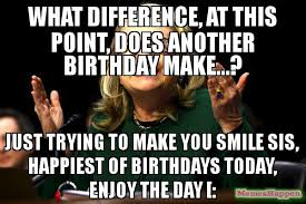 What Difference Does It Make Meme - what difference at this point does another birthday make just
