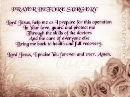 Words Of Comfort For A Friend With A Sick Parent Best 25 Prayers Before Surgery Ideas On Pinterest Surgery