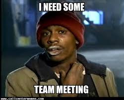 Team Memes - tyronebiggums call center memes